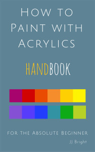 creating art teaches us learn how to paint with acrylics handbook art